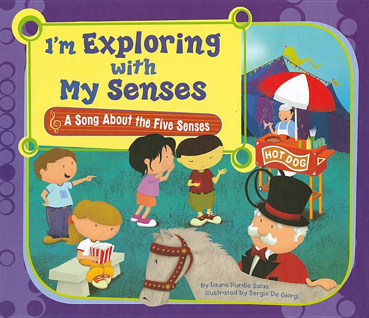 I'm Exploring with My Senses: A Song about the Five Senses
