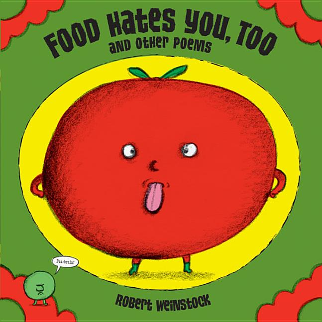 Food Hates You, Too and Other Poems