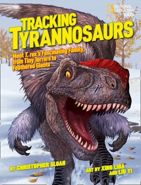 Tracking Tyrannosaurs: Meet T. Rex's Fascinating Family, from Tiny Terrors to Feathered Giants