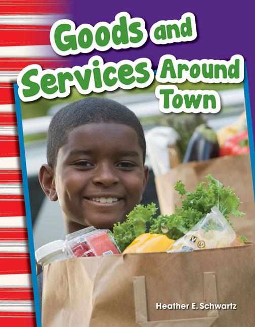 Goods and Services Around Town