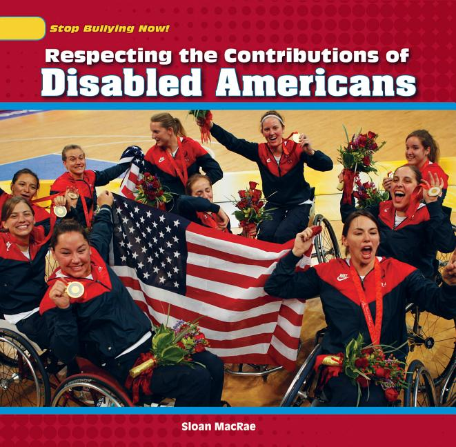 Respecting the Contributions of Disabled Americans