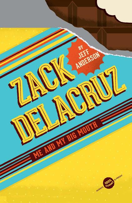 Zack Delacruz: Me and My Big Mouth