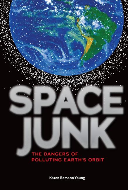 Space Junk: The Dangers of Polluting Earth's Orbit