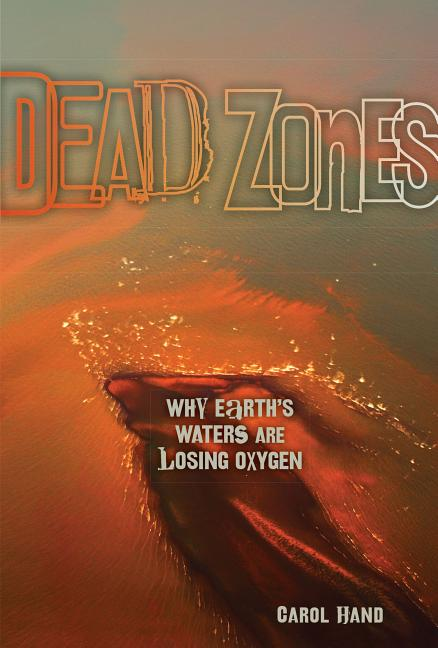 Dead Zones: Why Earth's Waters Are Losing Oxygen
