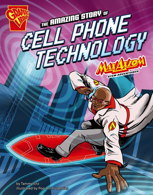 The Amazing Story of Cell Phone Technology