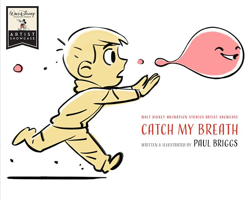 Catch My Breath: Walt Disney Animation Studios Artist Showcase