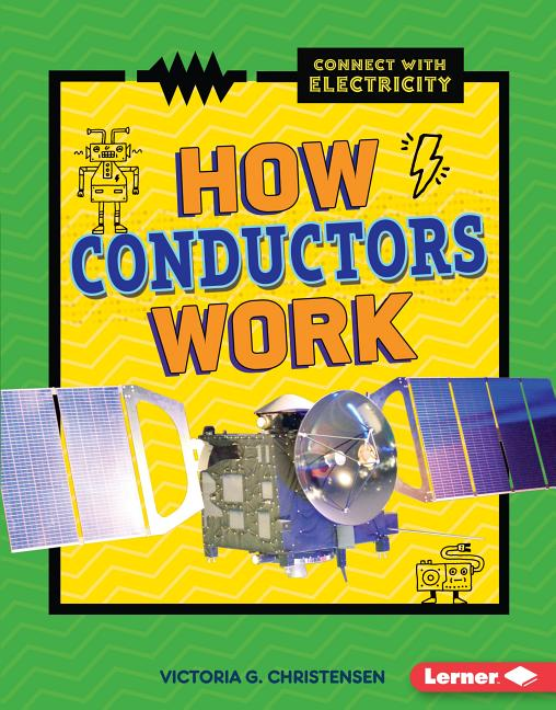 How Conductors Work