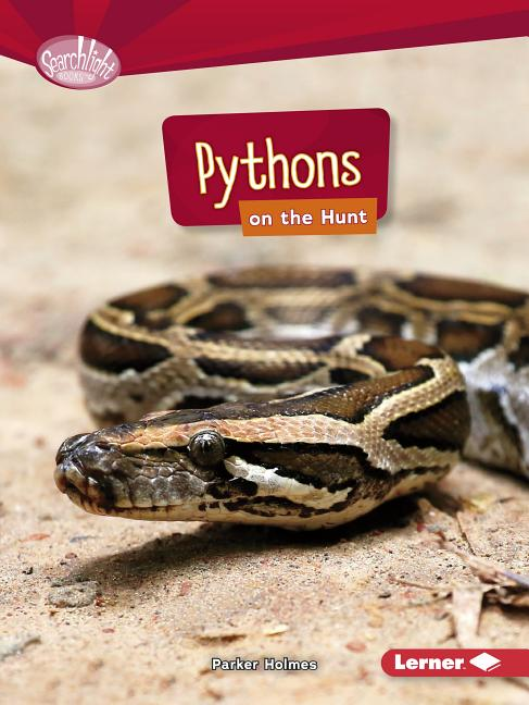 Pythons on the Hunt
