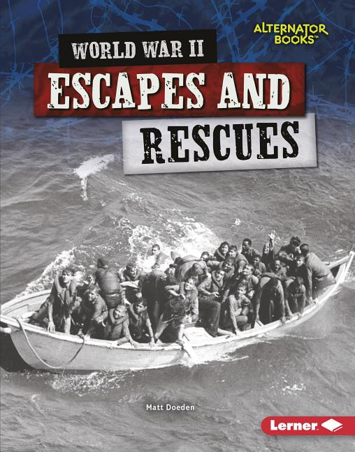 World War II Escapes and Rescues