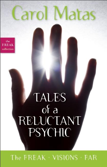 Tales of a Reluctant Psychic