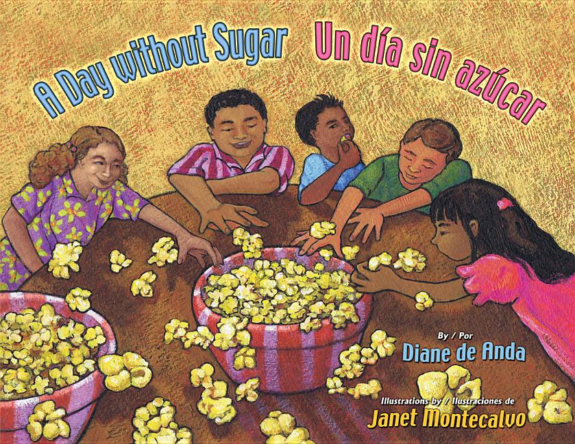 Day Without Sugar, A / Un dia sin azucar