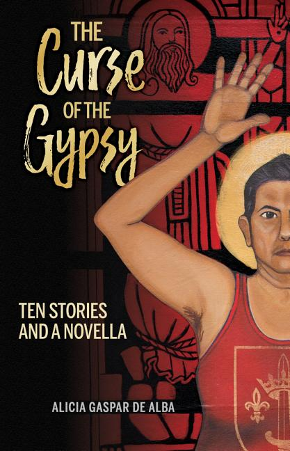 Curse of the Gypsy: Ten Stories and a Novella