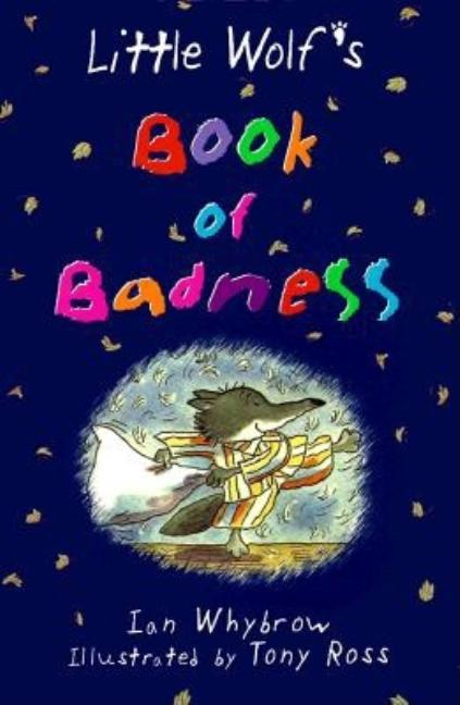 Little Wolf's Book of Badness