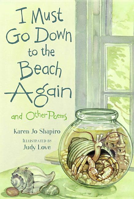 I Must Go Down to the Beach Again: And Other Poems