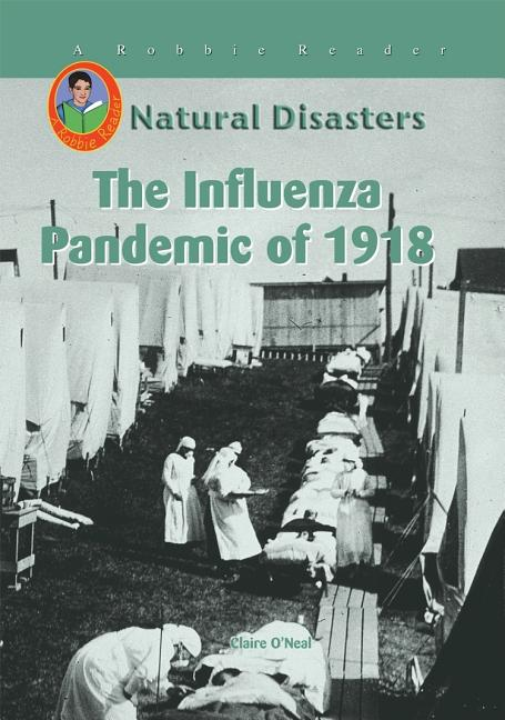 Influenza Pandemic of 1918, The