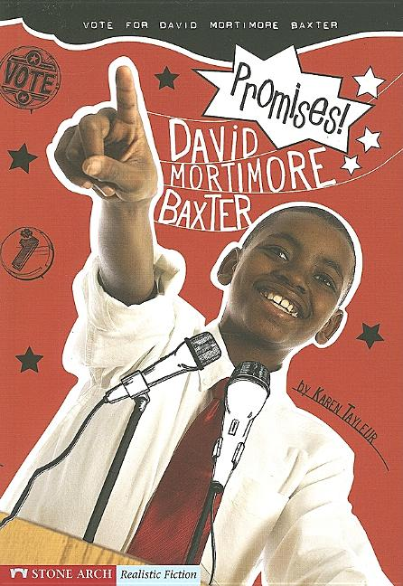 Promises!: Vote for David Mortimore Baxter