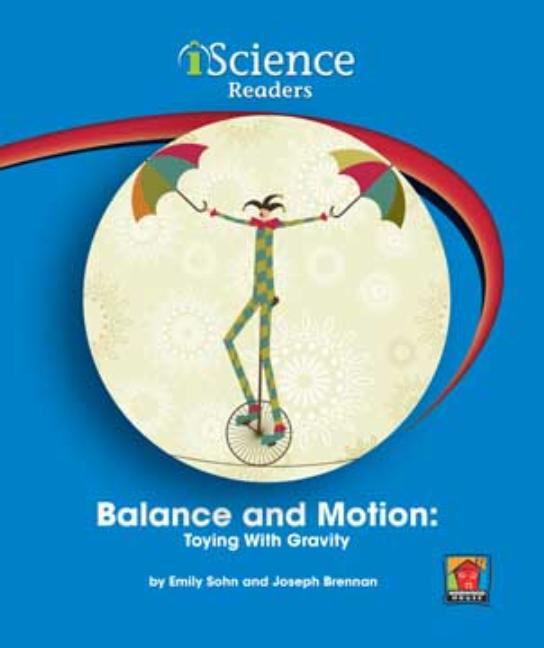 Balance and Motion: Toying with Gravity