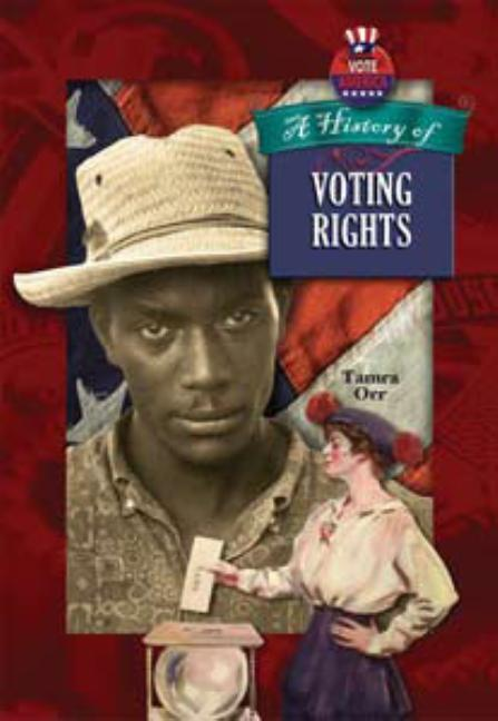 A History of Voting Rights in America