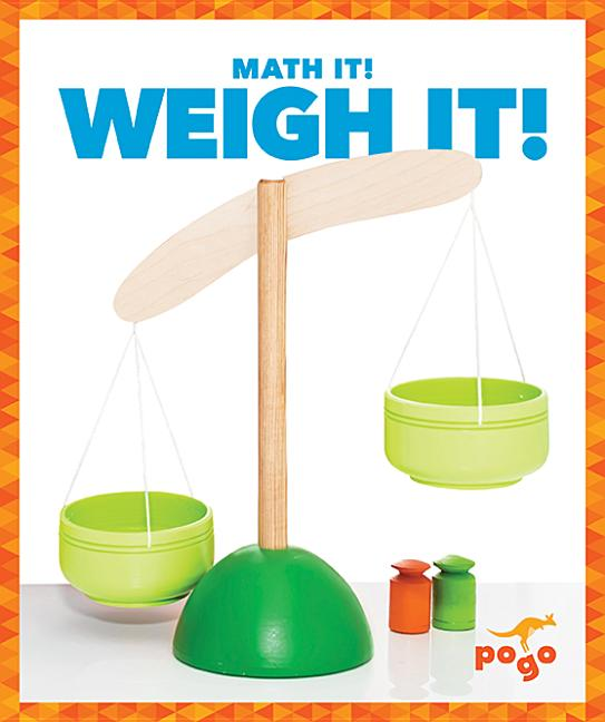 Weigh It!