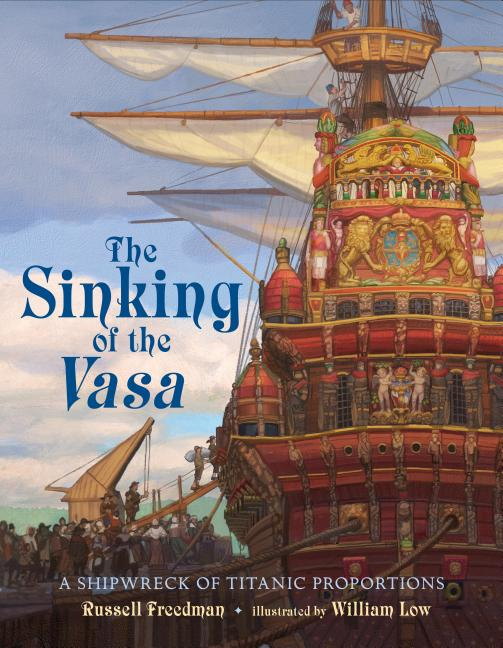 The Sinking of the Vasa: A Shipwreck of Titanic Proportions