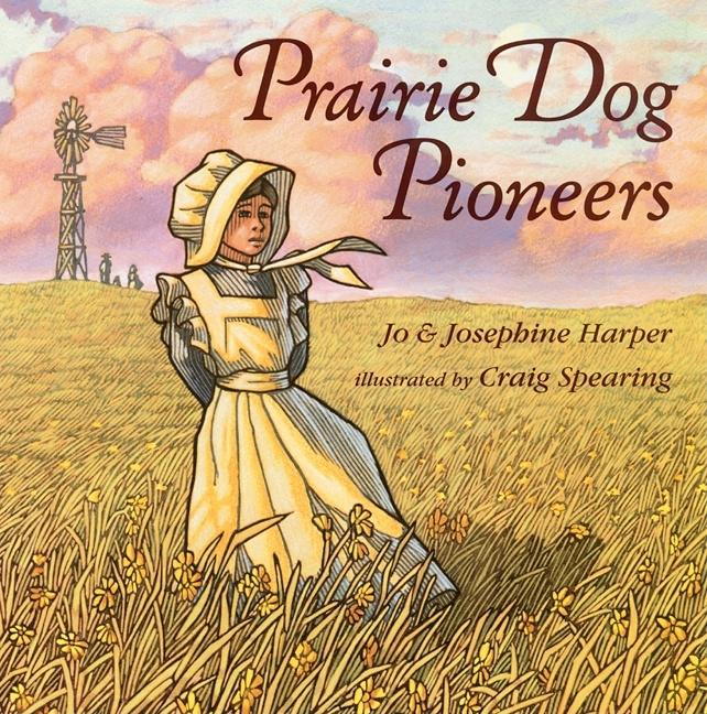 Prairie Dog Pioneers