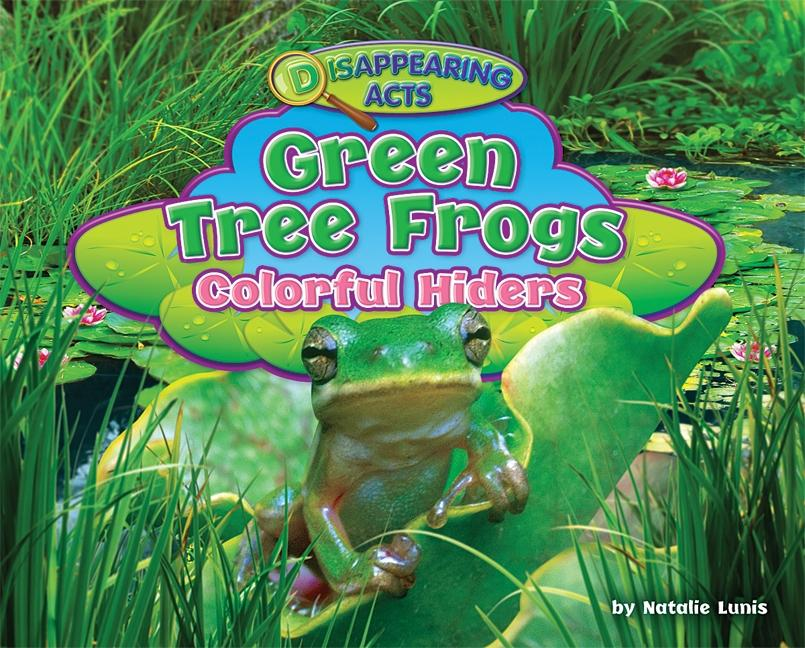Green Tree Frogs: Colorful Hiders