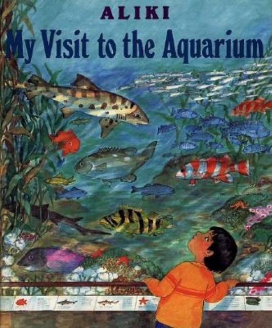 My Visit to the Aquarium
