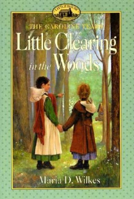 Little Clearing in the Woods (Harper Trophy)