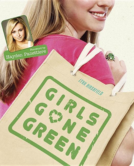 Girls Gone Green