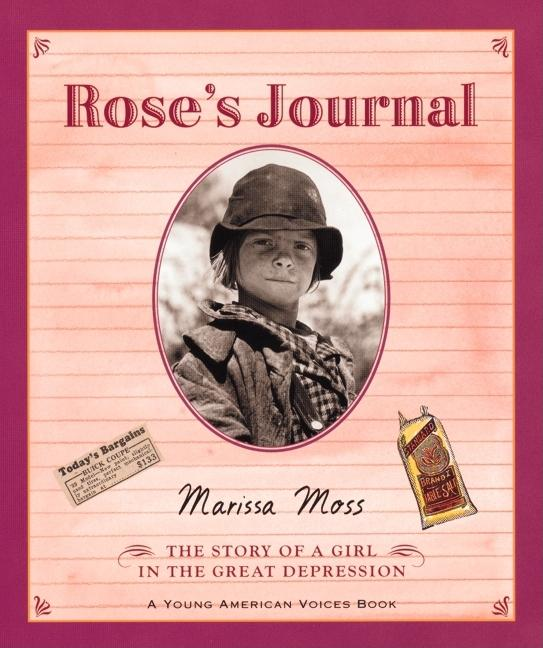 Rose's Journal: The Story of a Girl in the Great Depression