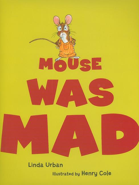 Mouse Was Mad
