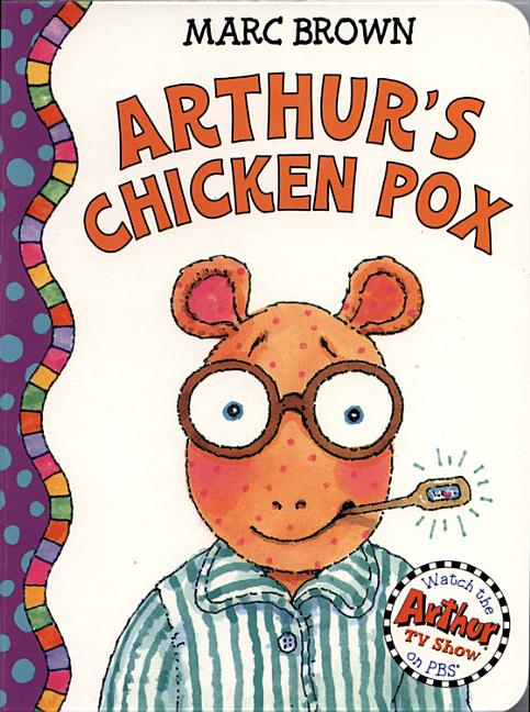 Arthur's Chicken Pox: An Arthur Adventure