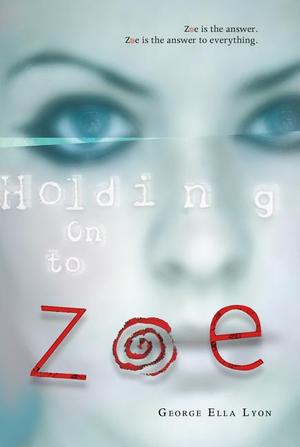 Holding on to Zoe