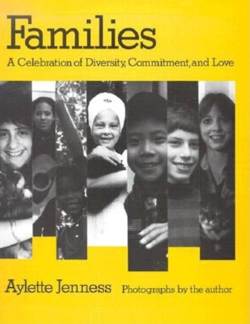 Families: A Celebration of Diversity, Commitment, and Love