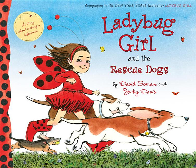 Ladybug Girl and the Rescue Dogs