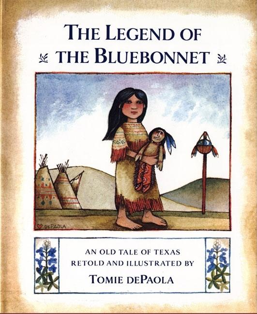 The Legend of the Bluebonnet: An Old Texas Tale