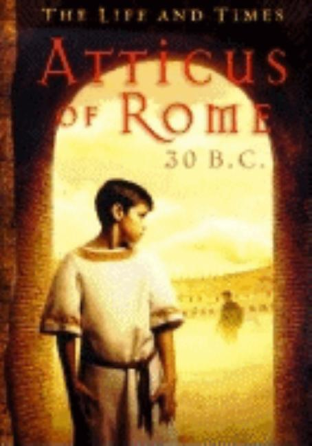 Atticus of Rome, 30 B.C.
