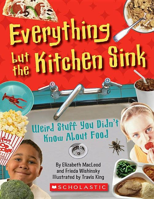 Everything But the Kitchen Sink