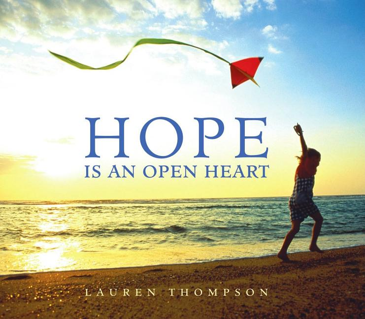 Hope Is an Open Heart