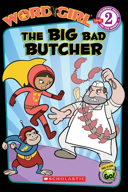 The Big Bad Butcher