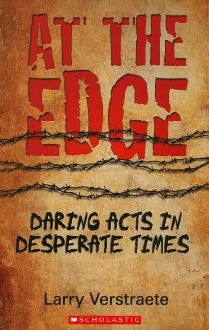 At the Edge: Daring Acts Indesperate Times