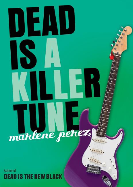 Dead Is a Killer Tune