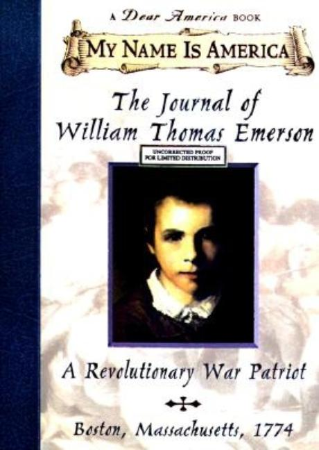 The Journal of William Thomas Emerson: A Revolutionary War Patriot, Boston, Massachusetts, 1774