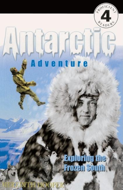 Antarctic Adventure: Exploring the Frozen South