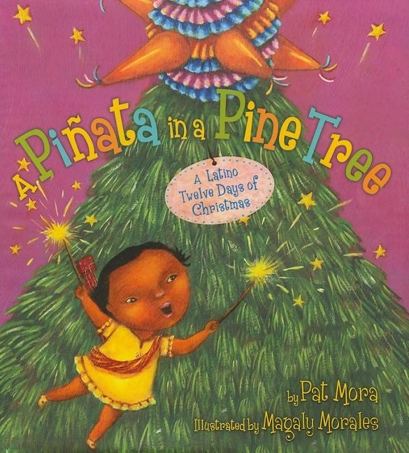 Pinata in a Pine Tree, A: A Latino Twelve Days of Christmas