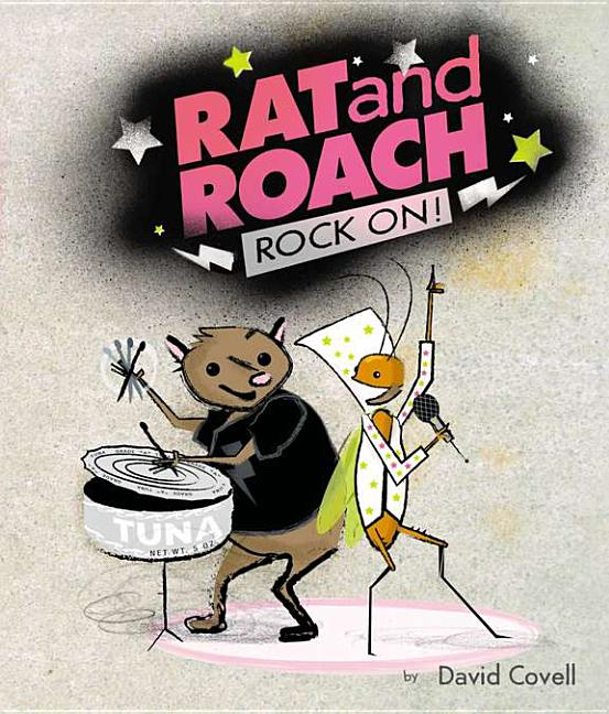 Rat & Roach Rock On!