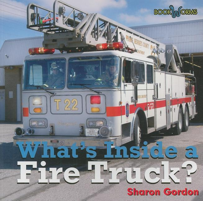 What's Inside a Fire Truck?
