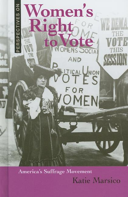 Women's Right to Vote: America's Suffrage Movement
