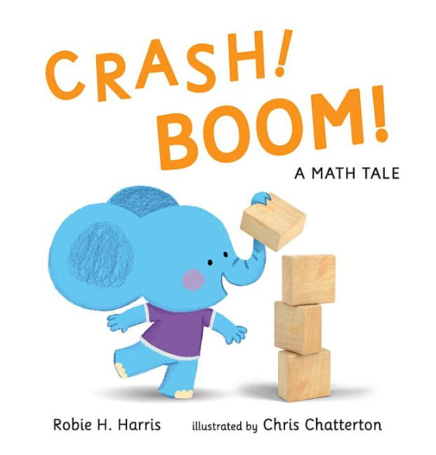 Crash! Boom!: A Math Tale