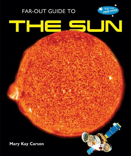 Far-Out Guide to the Sun